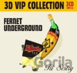 TRI SESTRY: FERNET UNDERGROUND PLUS BEST OF (1991-2015) (  3-CD)