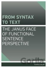 From syntax to Text: the Janus face of Functional Sentence Perspective (Libuše D