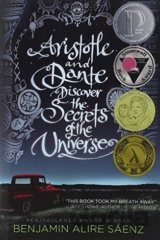 Aristotle and Dante Discover the Secrets  (Benjamin Alire Saenz)