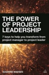 The Power of Project Leadership: 7 Keys to He... (Susanne Madsen)