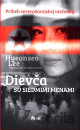 Dievča so siedmimi menami (Lee Hyeonseo)
