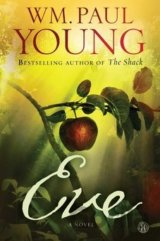Eve (WM. Paul Young) (Paperback)