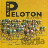 P is for Peloton (Suze Clemitson, Mark Fairhust) (Hardcover)