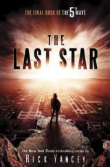 The 5th Wave: The Last Star (Book 3) (Paperba... (Rick Yancey)