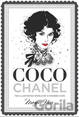 Coco Chanel: The Illustrated World of a Fashi... (Megan Hess)