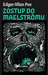Zostup do Maelströmu (Alan Poe Edgar)