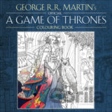 The Official A Game of Thrones Colouring Book (George R. R. Martin)