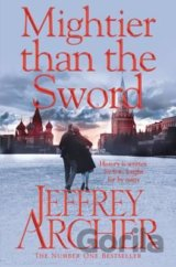 Mightier Than the Sword (The Clifton Chronicl... (Jeffrey Archer)