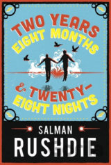 Two Years Eight Months and Twenty-Eight Nights (Salman Rushdie)