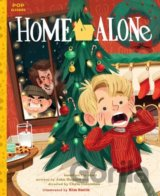Home Alone: The Classic Illustrated Storybook... (Kim Smith)