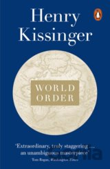 World Order: Reflections on the Character of... (Henry Kissinger)