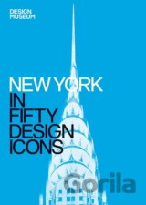 New York in Fifty Design Icons: Design Museum... (Design Museum Enterprise Limit