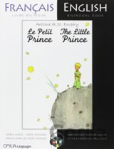 The Little Prince: A French/English Bilingual... (Antoine de Saint-Exupery)