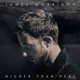 MORRISON JAMES: HIGHER THAN HERE