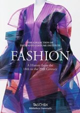 Fashion. A History from the 18th to the 20th... (Akiko Fukai, Tamami Suoh, Miki