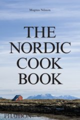 The Nordic Cookbook (Magnus Nilsson) (Hardcover)