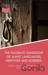 The Palgrave Handbook of Slavic Languages, Identities and Borders