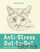 Anti-Stress Dot-to-Dot: Beautiful, calming pi... (Emily Milne Wallis)