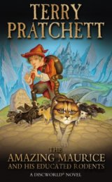 The Amazing Maurice and his Educated Rodents:... (Terry Pratchett)