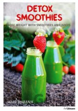 Lose Weight With Smoothies and Juices