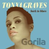 GRAVES TONYA: BACK TO BLUES