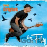 GRIGLAK JURAJ: TIME TO FLY