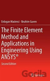 The Finite Element Method and Applications in Engineering Using ANSYS®