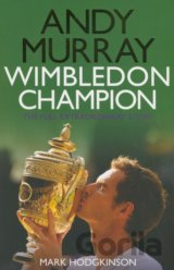 Andy Murray: Wimbledon Champion