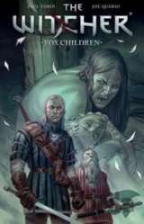 Witcher, The: Volume 2 : Fox Children (Paperb... (Paul Tobin)