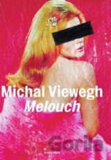 Melouch (Michal Viewegh) [CZ]