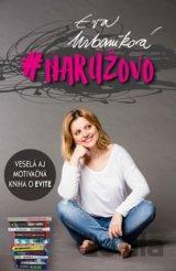 #naružovo (Urbaníková Evita)