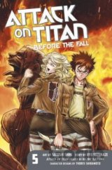 Attack on Titan: Before the Fall (Volume 5)