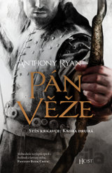 Pán věže (Anthony Ryan)