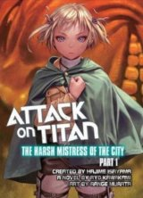 Attack on Titan: The Harsh Mistress of the City (Part 1) (Ryo Kawakami, Hajime I