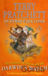 Science of Discworld III: Darwin's Watch  (Terry Pratchett , Ian Stewart )