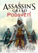 Assassin's Creed (8): Podsvětí