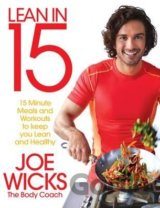 Lean in 15: 15 minute meals and workouts to k... (Joe Wicks)