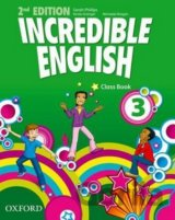 Incredible English 2nd Edition 3 Class Book (Sarah Phillips)