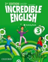 Incredible English 2nd Edition 3 Activity Book (Sarah Phillips)