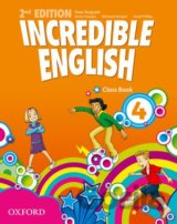 Incredible English 2nd Edition 4 Class Book (Sarah Phillips)
