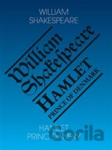 Hamlet, princ dánský / Hamlet, Prince of Denmark (William Shakespeare)