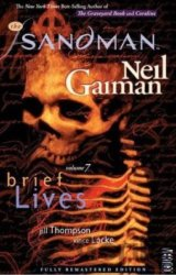 Sandman - Brief Lives (Vol. 7) (New Edition)... (Neil Gaiman , Jill Thompson , V