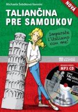 Nová taliančina pre samoukov + CD  (Michaela Šebőková Vannini) [SK]