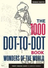 The 1000 Dot-to-Dot Book: Wonders of the Worl... (Thomas Pavitte)