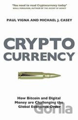 Cryptocurrency (Paul Vigna, Michael J. Casey)