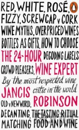 The 24-Hour Wine Expert (Jancis Robinson)