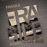 FRAGILE & OSKAR ROZSA BAND: LIVE