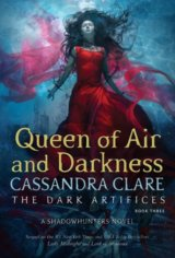 The Queen of Air and Darkness (Cassandra Clare)
