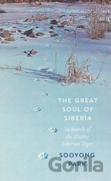 The Great Soul of Siberia (Sooyong Park) (Hardcover)