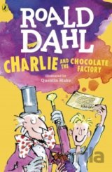 Charlie and the Chocolate Factory (Dahl Ficti... (Roald Dahl, Quentin Blake)